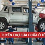 Tuyển thợ sửa chữa ô tô (01-03-2018)