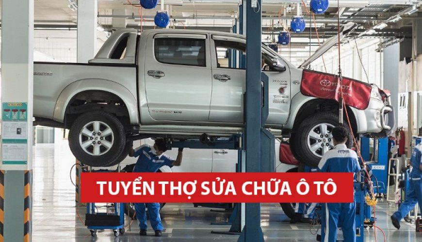 Tuyển thợ sửa chữa ô tô